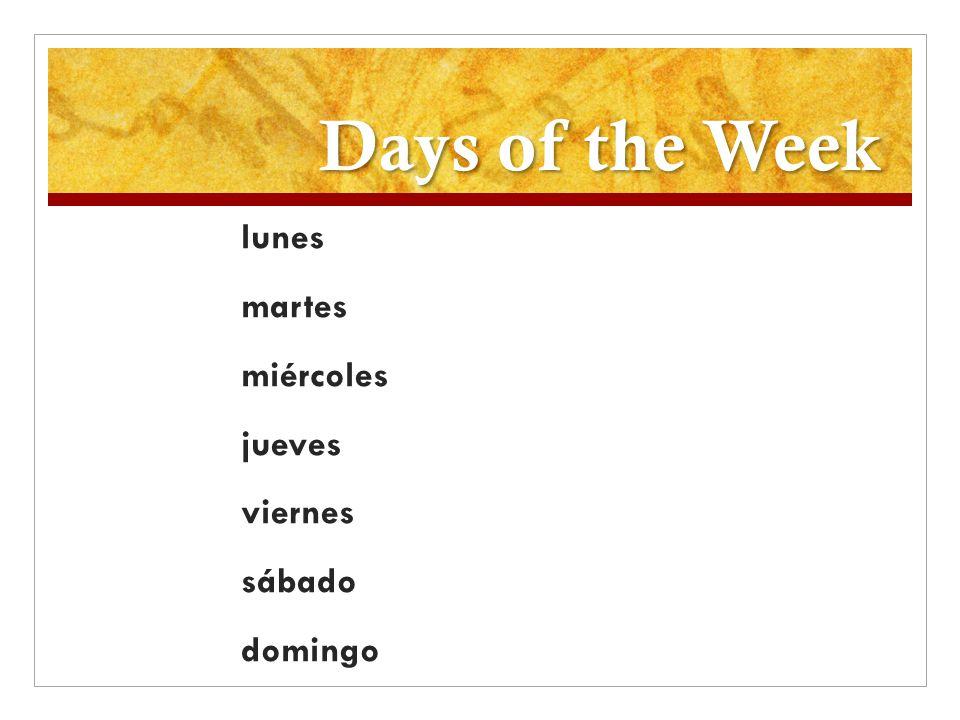 Days of the Week lunes martes miércoles jueves viernes sábado domingo