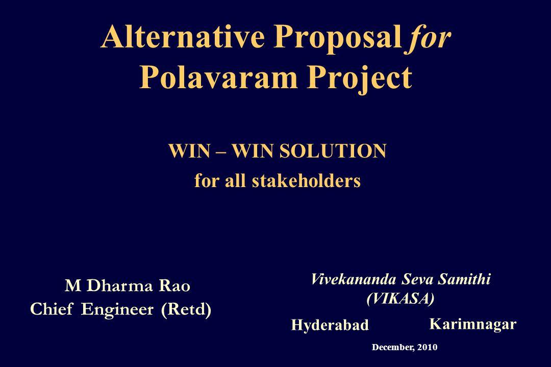 I.Polavaram (Indira Sagar) Multi-Purpose Project …a brief background VIKASA