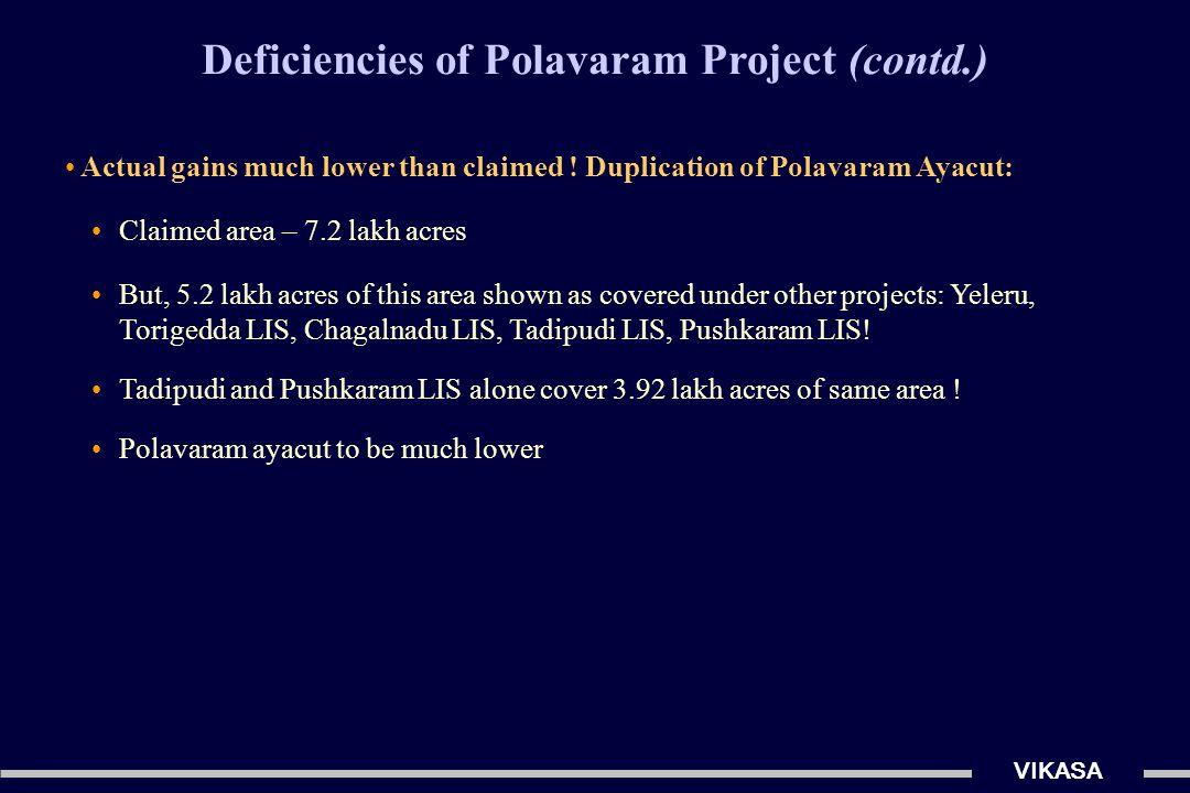 from… to… It is time for a WIN – WIN SOLUTION for all Stakeholders Why consider Alternative Proposal to Polavaram.