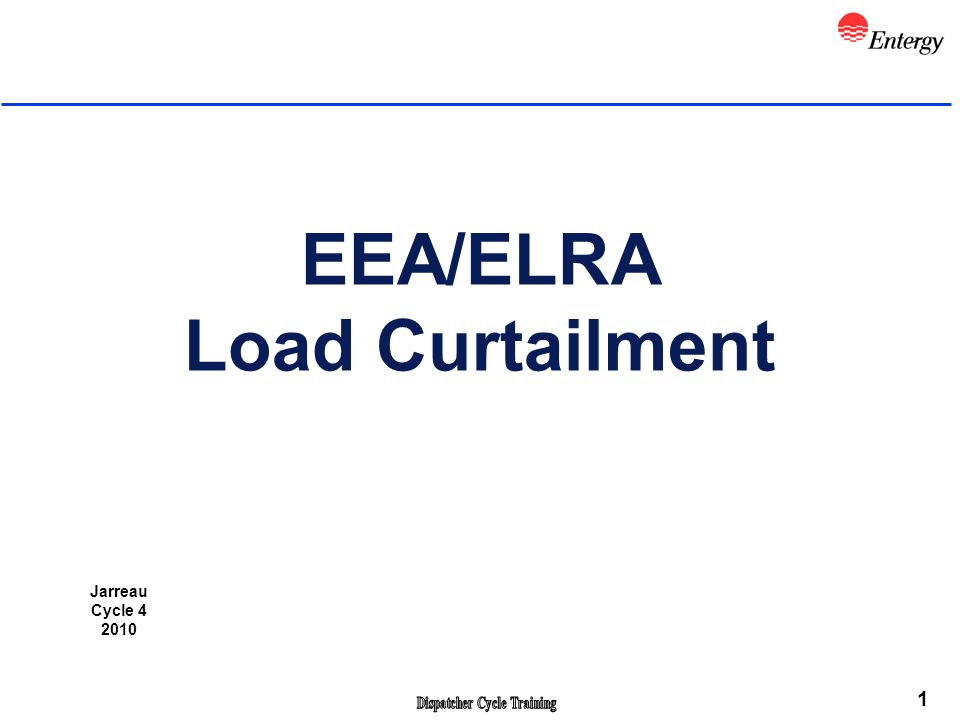 1 EEA/ELRA Load Curtailment Jarreau Cycle 4 2010