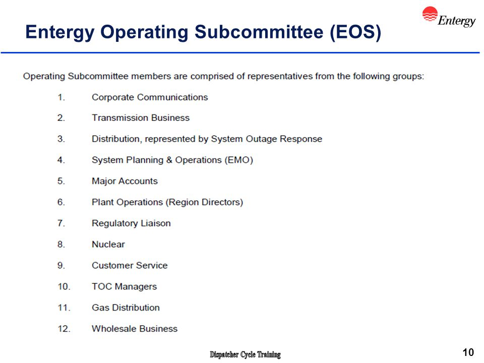 10 Entergy Operating Subcommittee (EOS)
