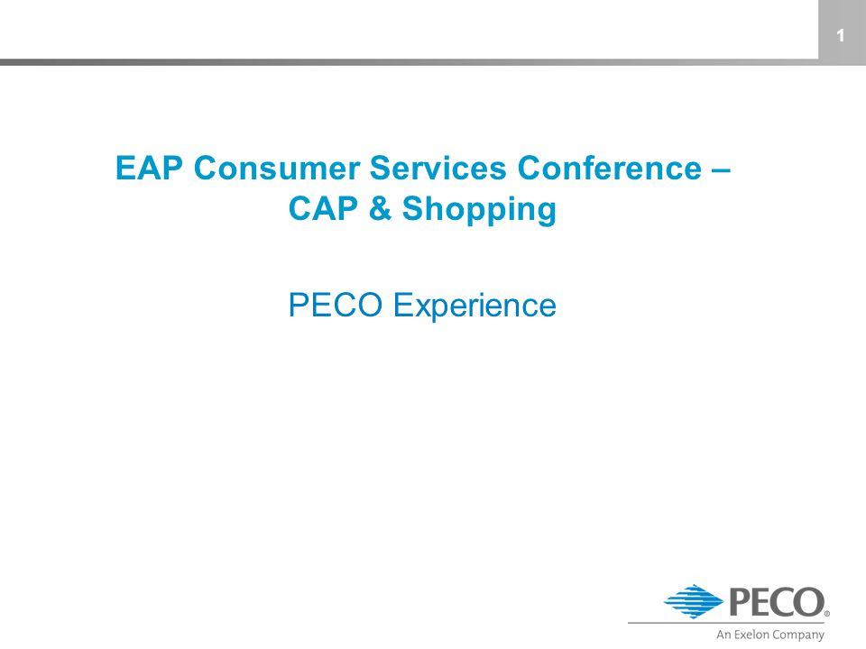 EAP Consumer Services Conference – CAP & Shopping PECO Experience 1