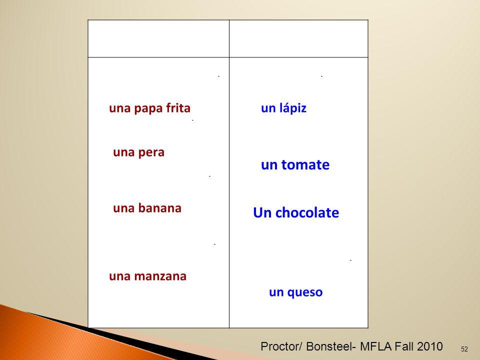 Un chocolate un tomate 52 Proctor/ Bonsteel- MFLA Fall 2010