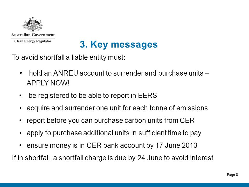 Page 19 Information sources & contacts Clean Energy Regulator: www.cleanenergyregulator.gov.au Contact us: Phone: 1300 553 542 within Australia Email: reporting@cleanenergyregulator.gov.aureporting@cleanenergyregulator.gov.au further information at March workshops