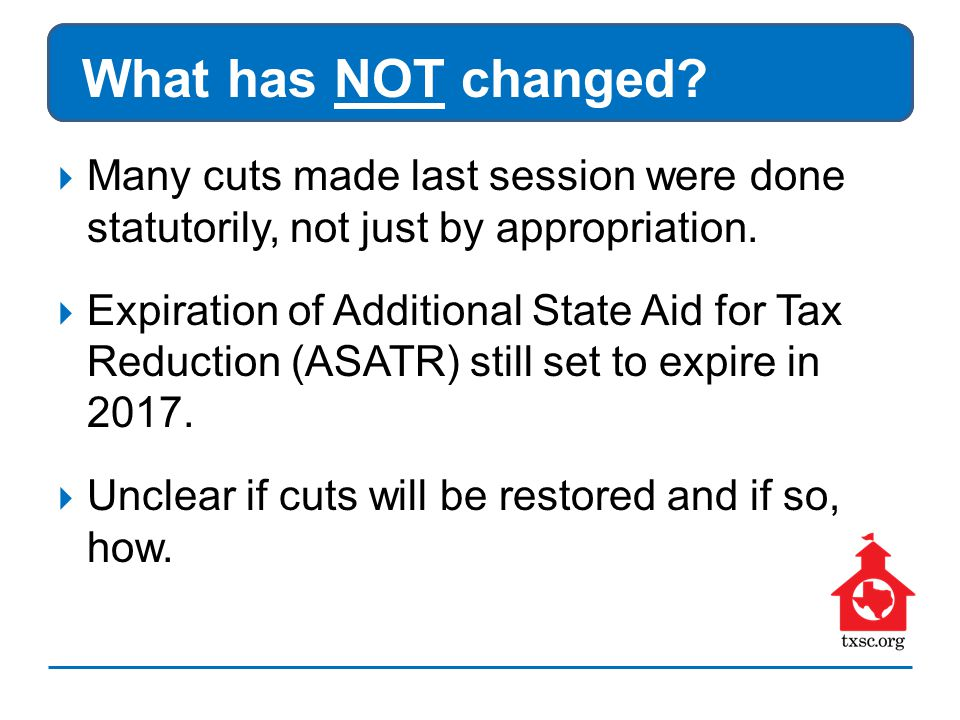  Many cuts made last session were done statutorily, not just by appropriation.