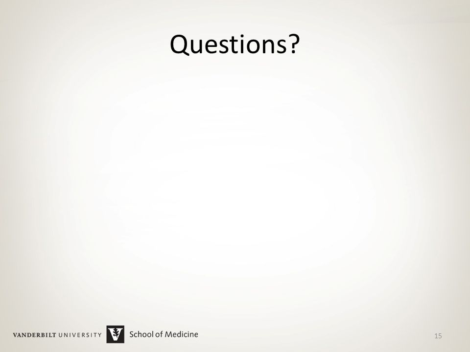 Questions? 15
