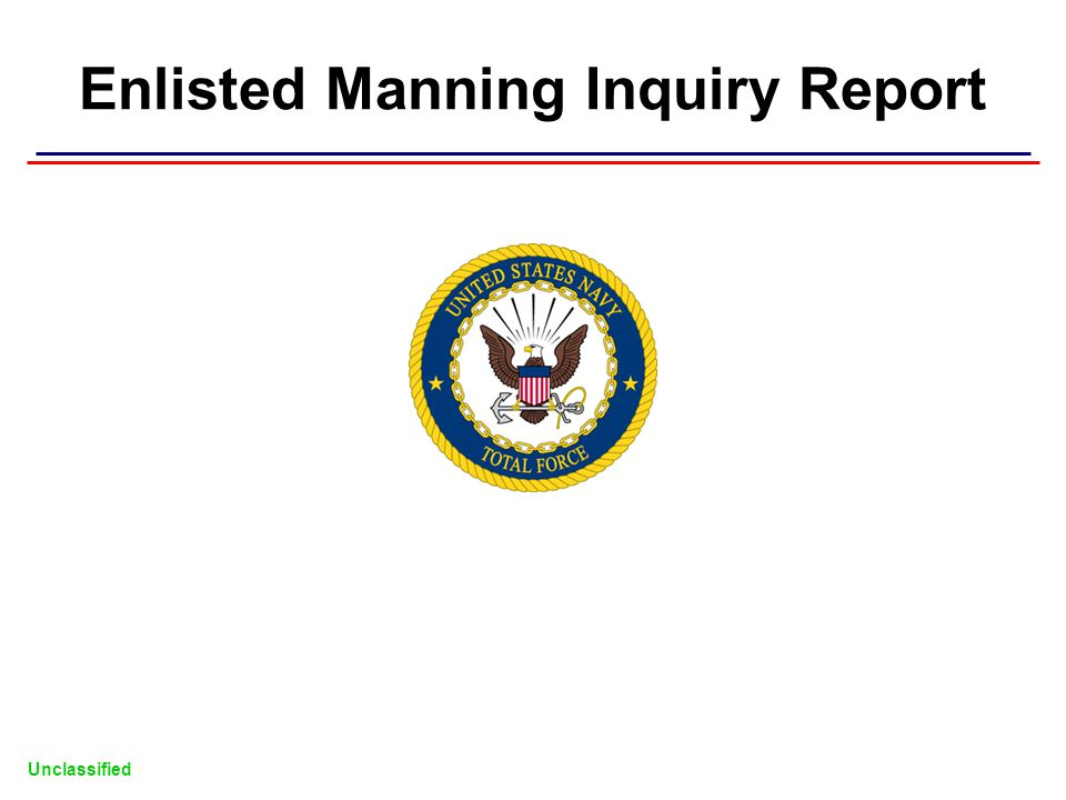 Unclassified Enlisted Manning Inquiry Report