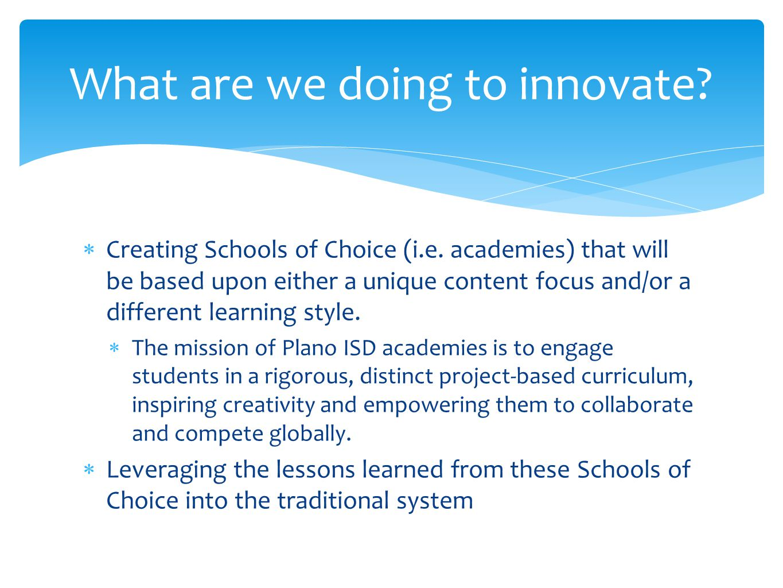 Creating Schools of Choice (i.e.