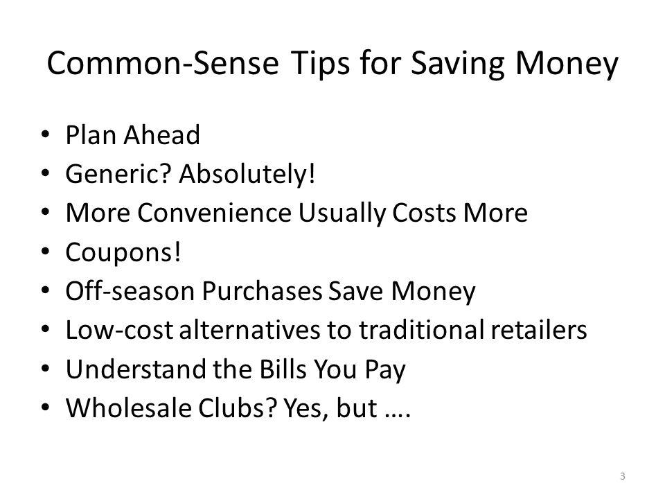 Common-Sense Tips for Saving Money Plan Ahead Generic.