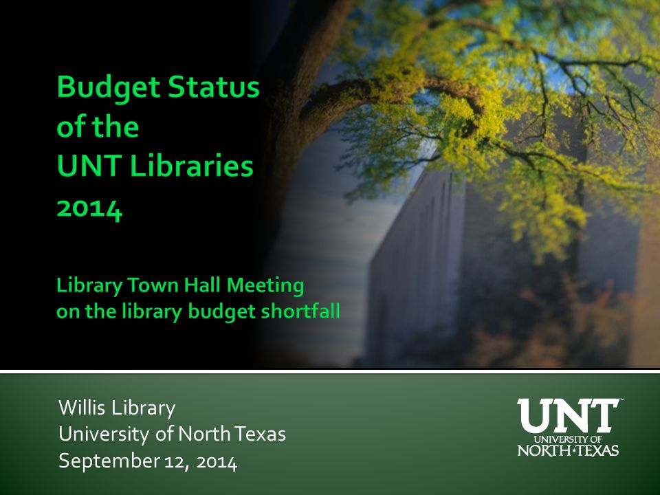 Willis Library University of North Texas September 12, 2014