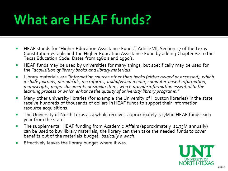  HEAF stands for Higher Education Assistance Funds .