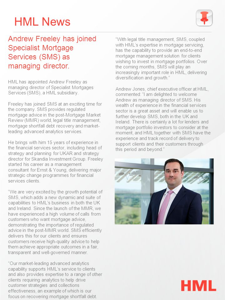 HML News Andrew Freeley has joined Specialist Mortgage Services (SMS) as managing director.
