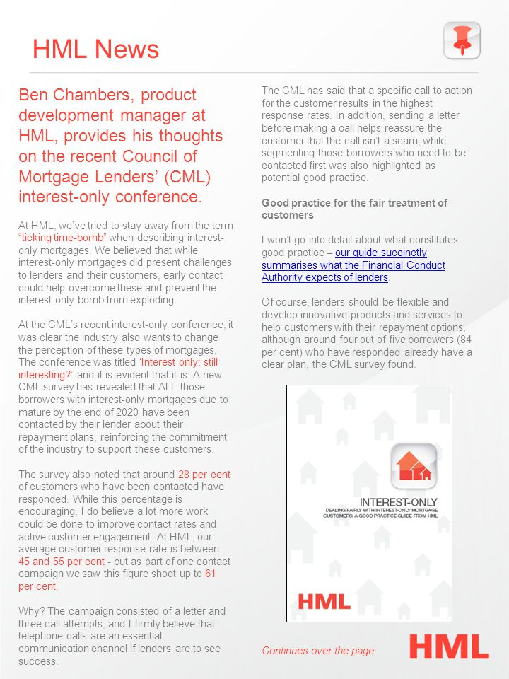 HML News Ben Chambers, product development manager at HML, provides his thoughts on the recent Council of Mortgage Lenders' (CML) interest-only conference.
