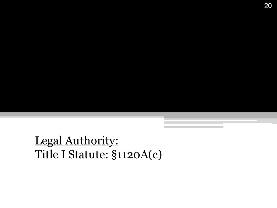 Comparability Legal Authority: Title I Statute: §1120A(c) 20