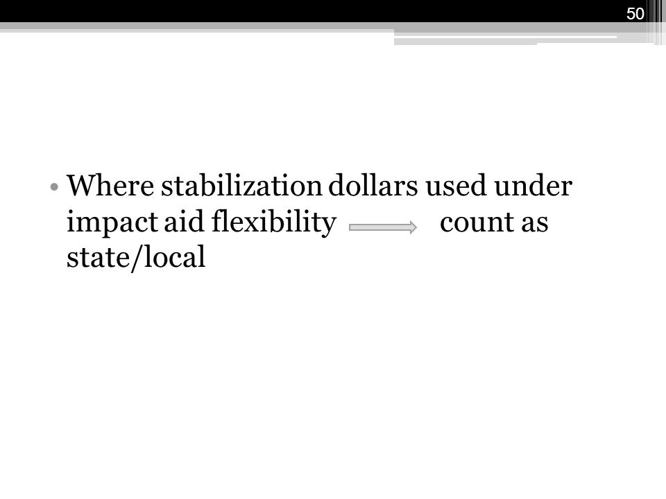 Where stabilization dollars used under impact aid flexibility count as state/local 50