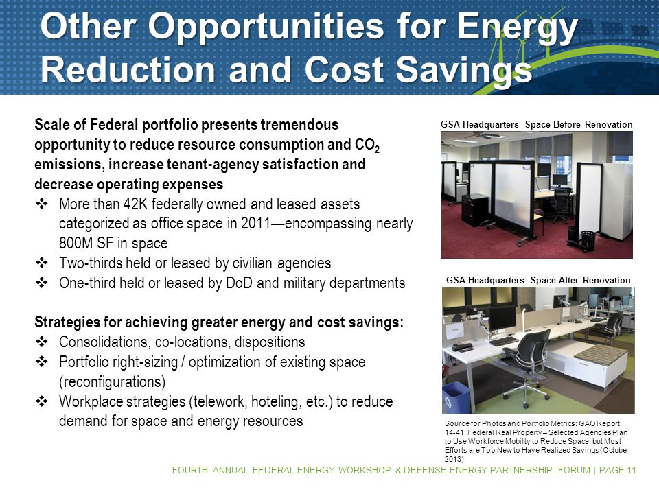 FOURTH ANNUAL FEDERAL ENERGY WORKSHOP & DEFENSE ENERGY PARTNERSHIP FORUM | PAGE 11 Other Opportunities for Energy Reduction and Cost Savings Scale of