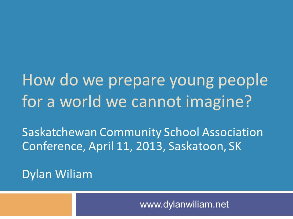 How do we prepare young people for a world we cannot imagine.
