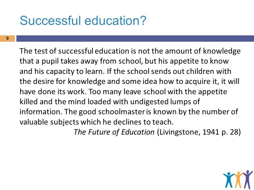 Successful education.