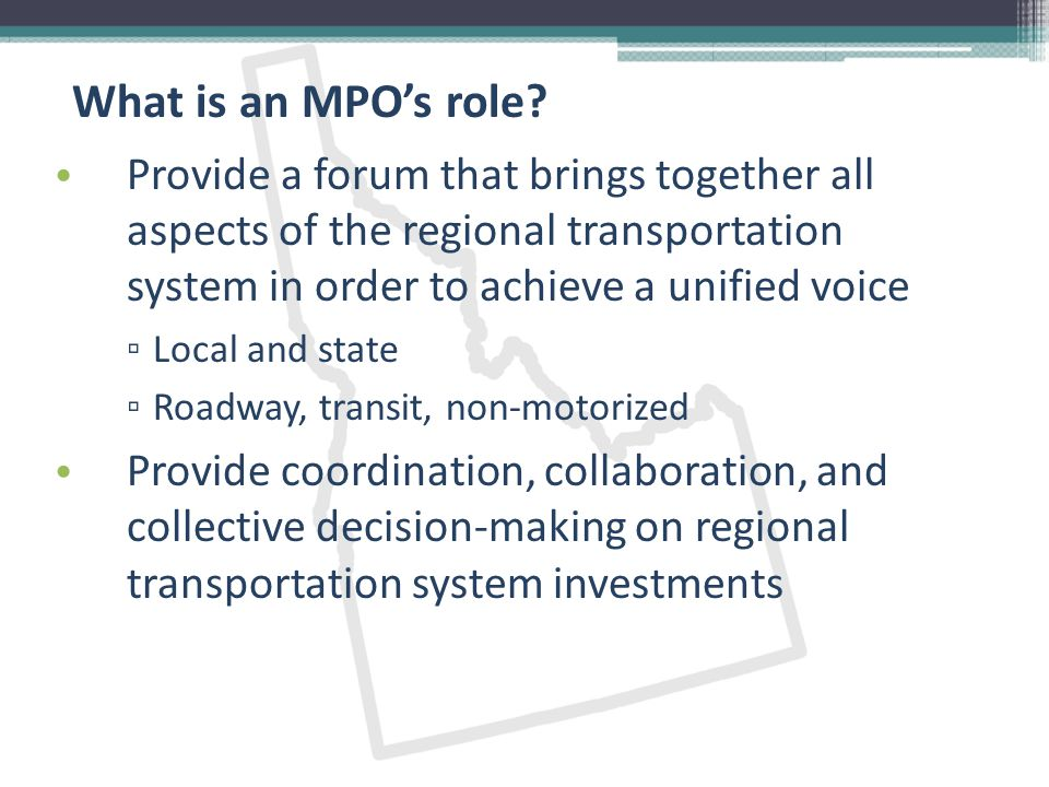 What is an MPO's role.