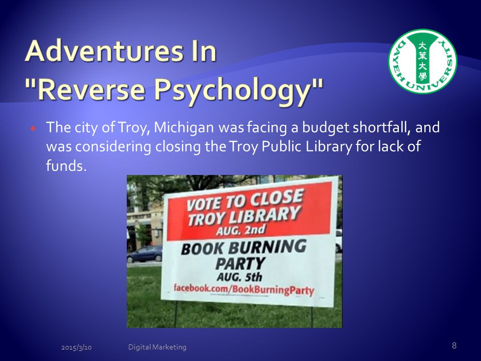  The city of Troy, Michigan was facing a budget shortfall, and was considering closing the Troy Public Library for lack of funds. 2015/3/10Digital Ma
