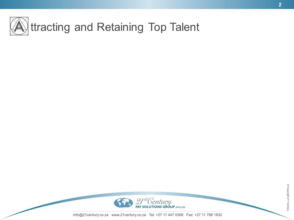2 ttracting and Retaining Top Talent