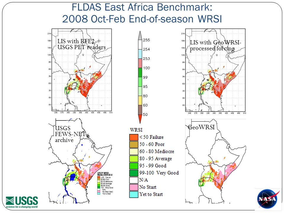 FLDAS East Africa Benchmark: 2008 Oct-Feb End-of-season WRSI USGS FEWS-NET archive GeoWRSI LIS with RFE2 + USGS PET readers LIS with GeoWRSI- processed forcing