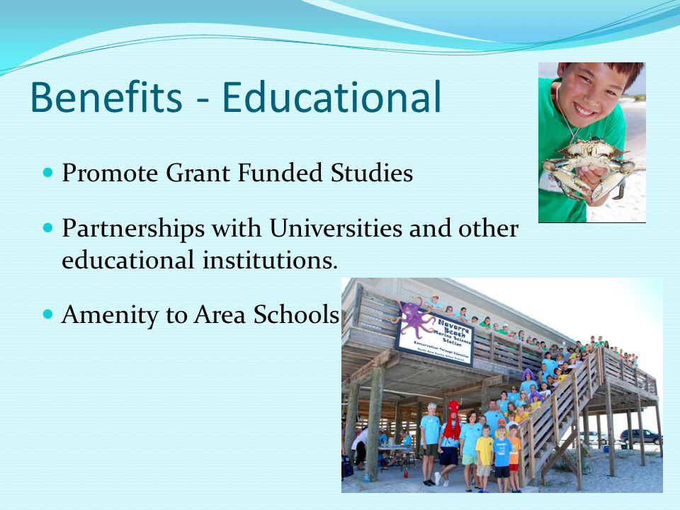 Promote Grant Funded Studies Partnerships with Universities and other educational institutions.
