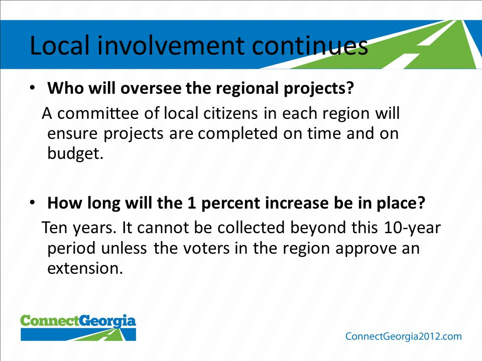 Local involvement continues Who will oversee the regional projects.