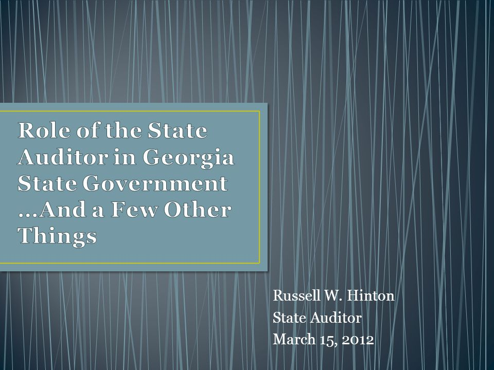 Russell W. Hinton State Auditor March 15, 2012