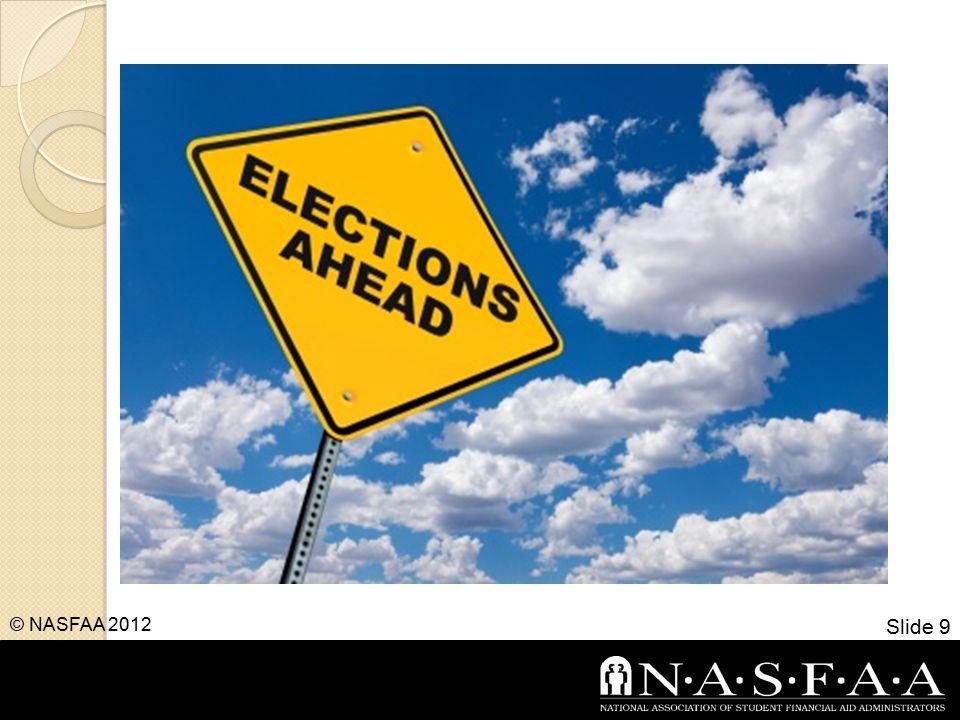 Slide 9 © NASFAA 2012