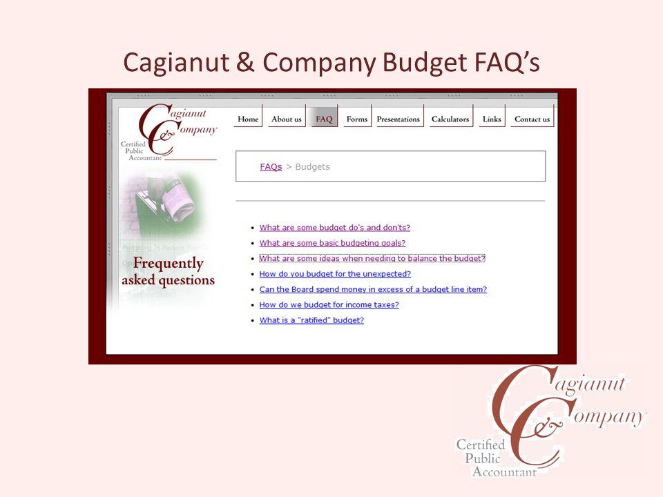 Cagianut & Company Budget FAQ's