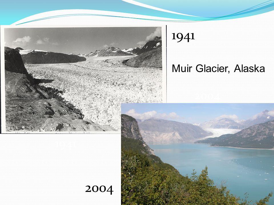 1941 2004 1941 2004 Muir Glacier, Alaska