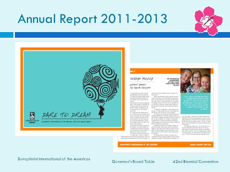 Governor's Round Table Annual Report 2011-2013 42nd Biennial Convention Soroptimist International of the Americas