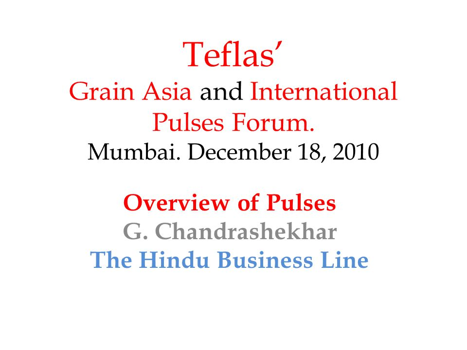 Teflas' Grain Asia and International Pulses Forum.