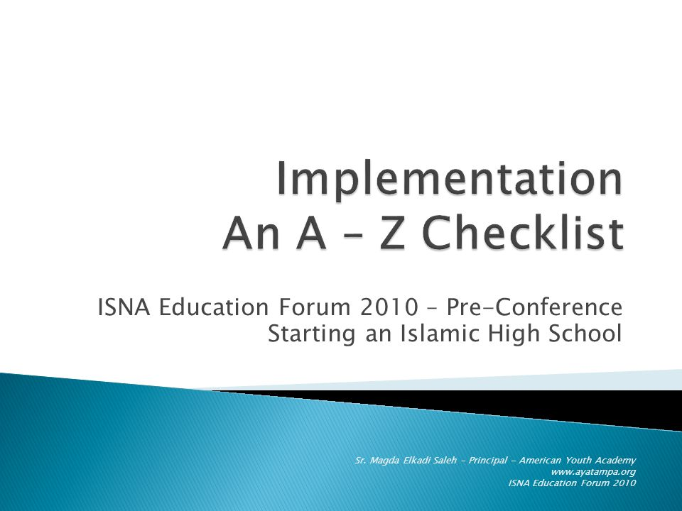 ISNA Education Forum 2010 – Pre-Conference Starting an Islamic High School Sr.