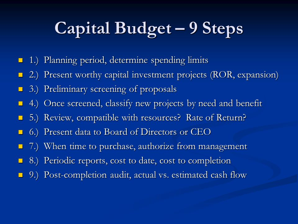 Limit of Capital Budget Top management will set budget, and is determined by setting a maximum amount to spend towards capital expenditures.