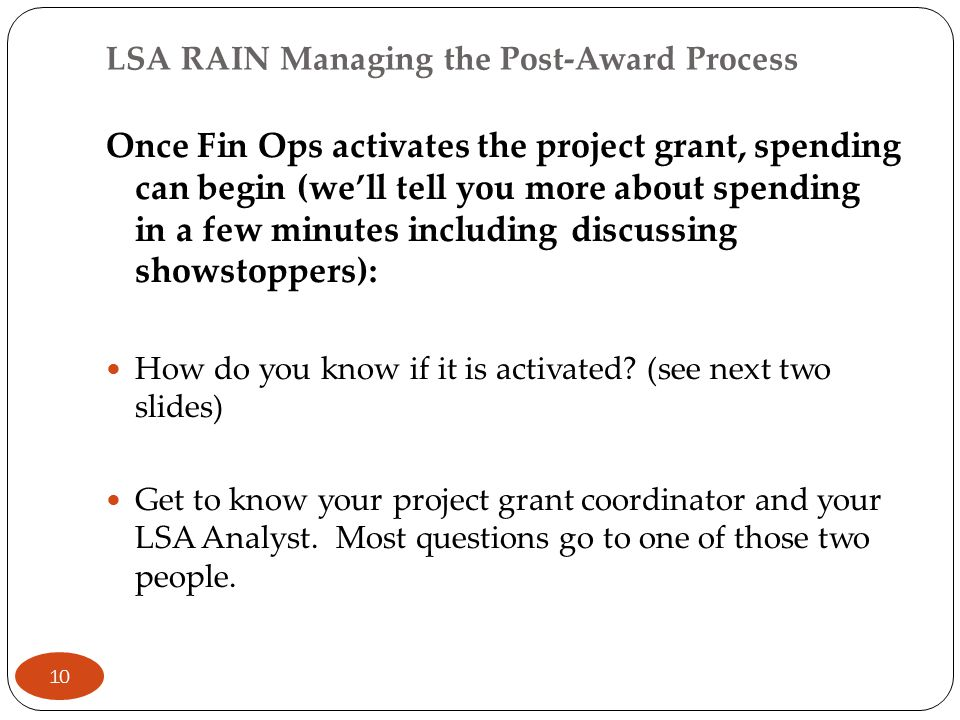 Once Fin Ops activates the project grant, spending can begin (we'll tell you more about spending in a few minutes including discussing showstoppers):