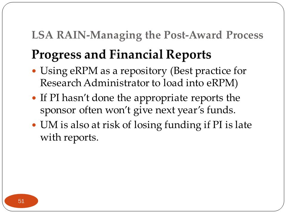 LSA RAIN-Managing the Post-Award Process Progress and Financial Reports Using eRPM as a repository (Best practice for Research Administrator to load i