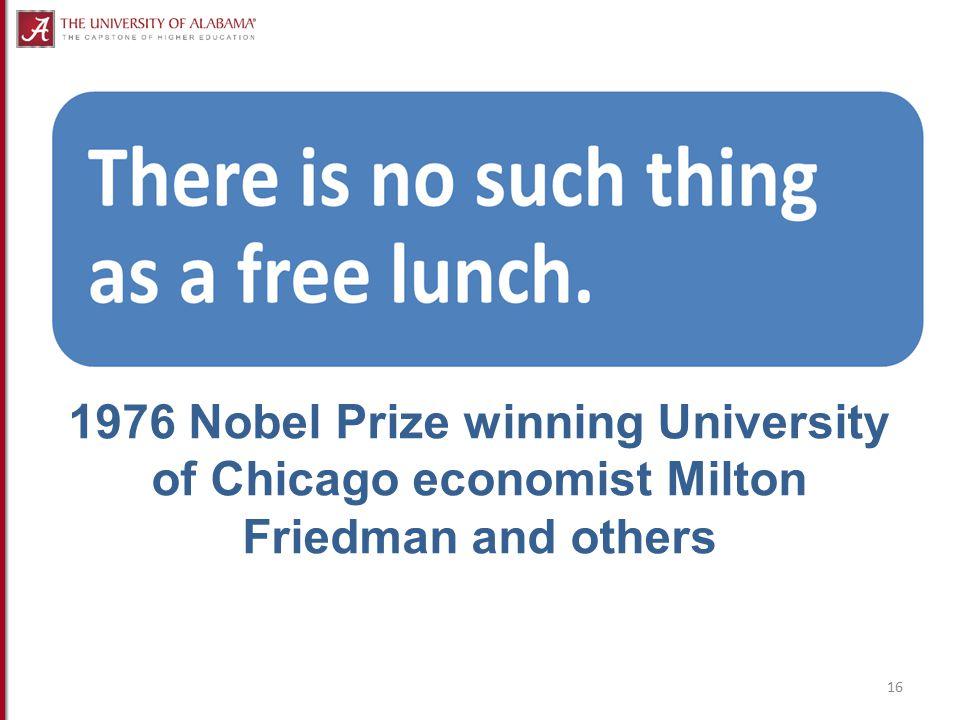 1976 Nobel Prize winning University of Chicago economist Milton Friedman and others 16