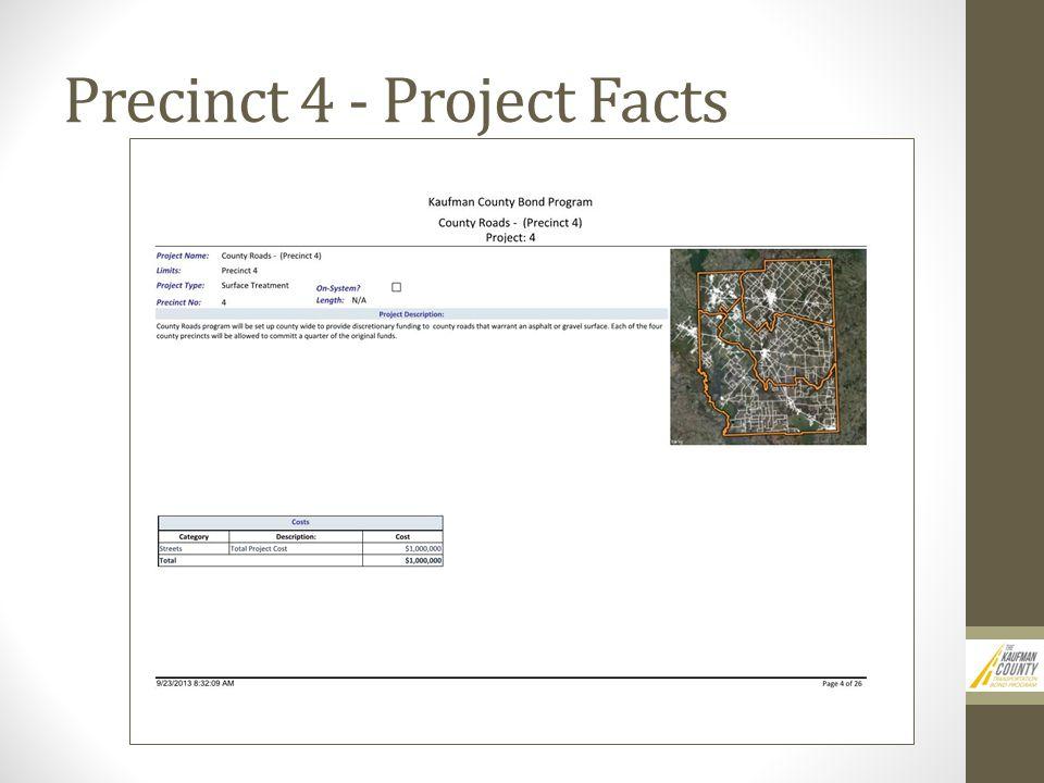Precinct 4 - Project Facts