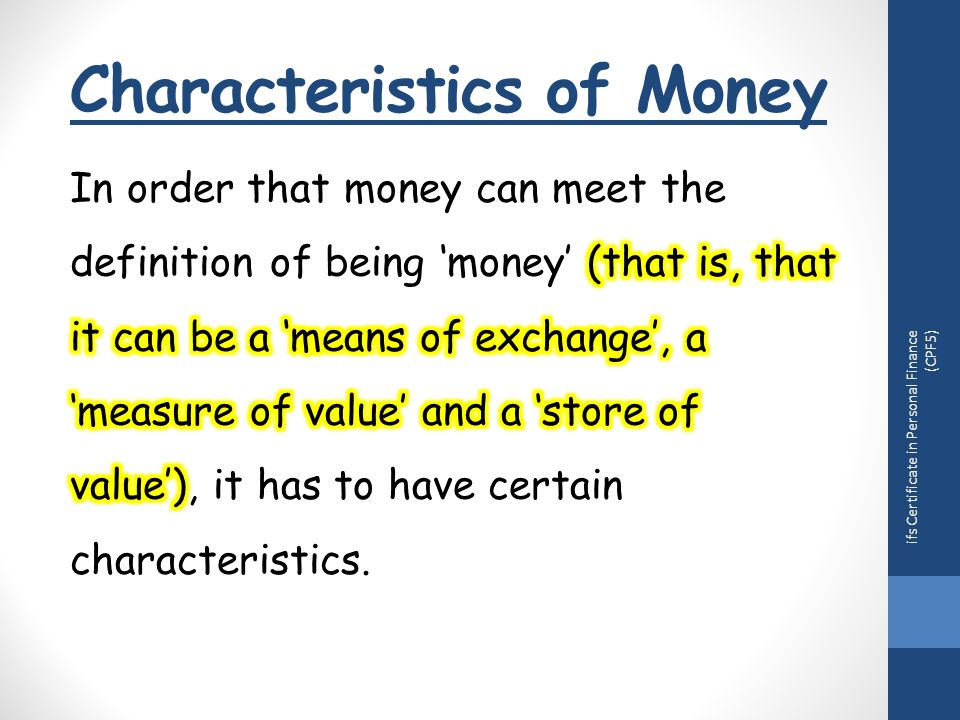 Characteristics of Money ifs Certificate in Personal Finance (CPF5)