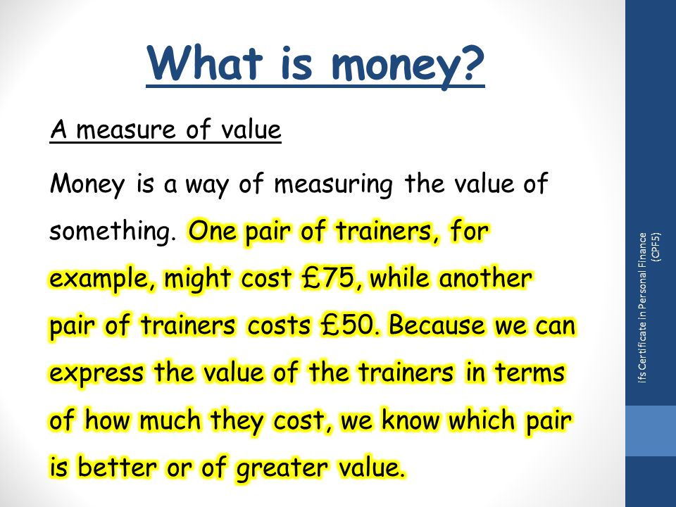 What is money? ifs Certificate in Personal Finance (CPF5)