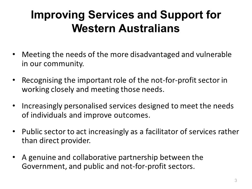 3 Meeting the needs of the more disadvantaged and vulnerable in our community.