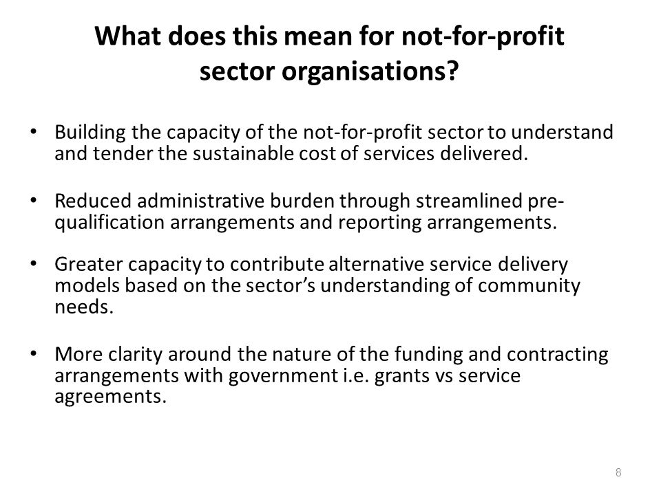 8 What does this mean for not-for-profit sector organisations.