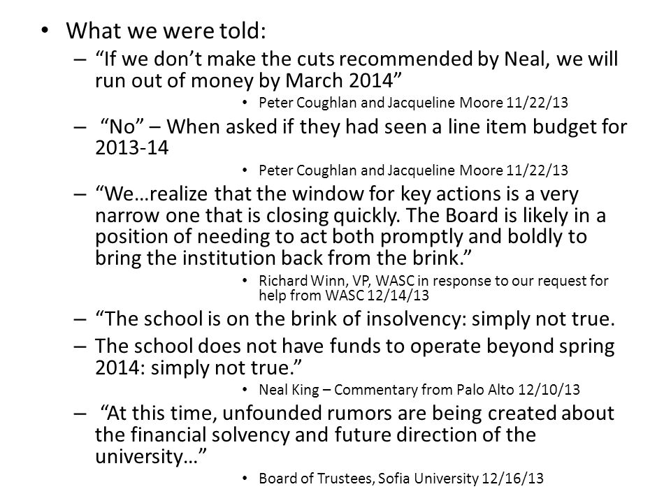 Our offer to the Board: Four people who know the school, who have been major donors, who are alumni of the school, and 3 of whom have been board members in the past (2 of them as Board Chair) have offered to serve on the Board to replace those who resigned in November