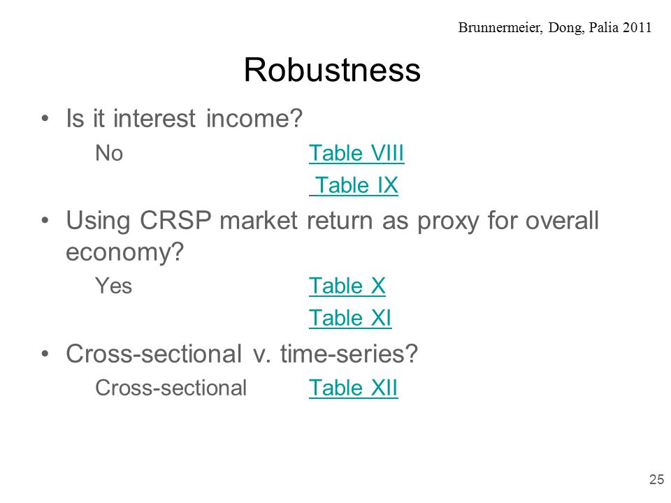 Brunnermeier, Dong, Palia 2011 Robustness Is it interest income.