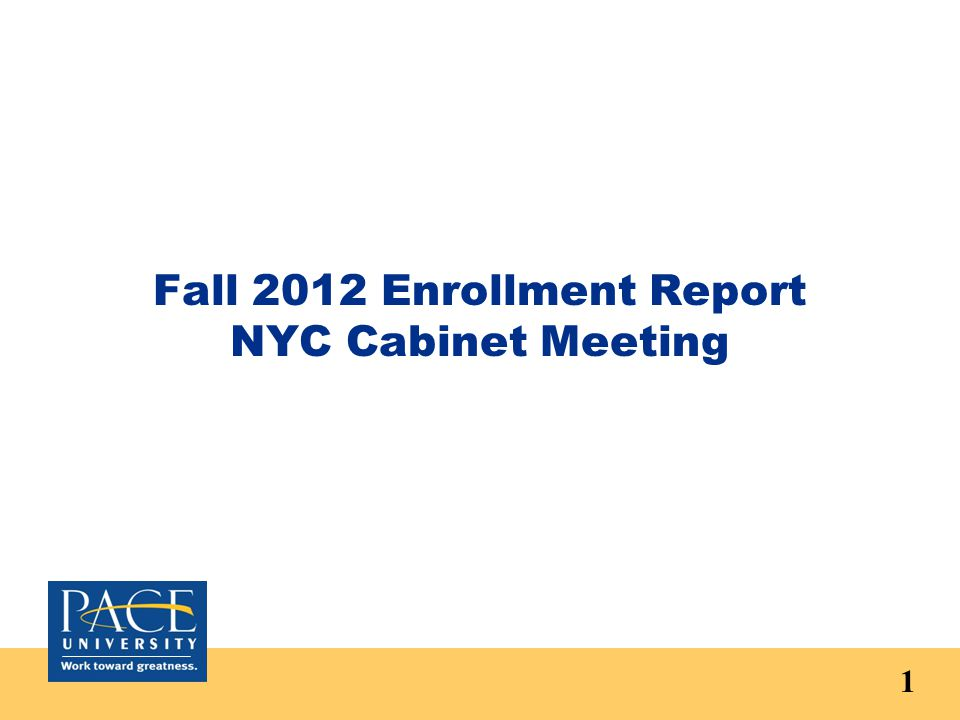 Fall 2012 Enrollment Report NYC Cabinet Meeting 1