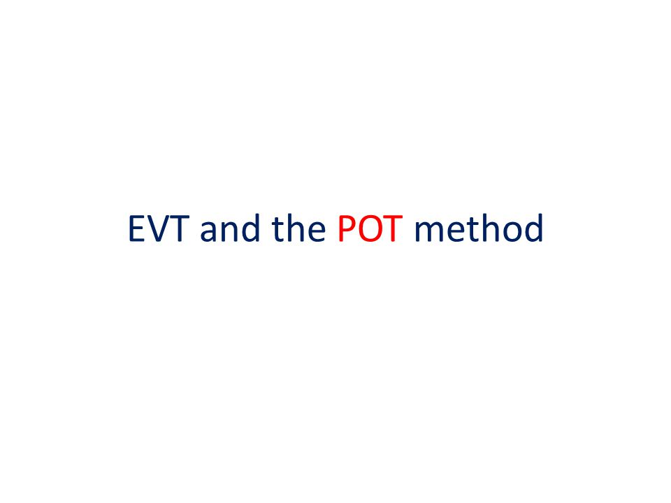 EVT and the POT method