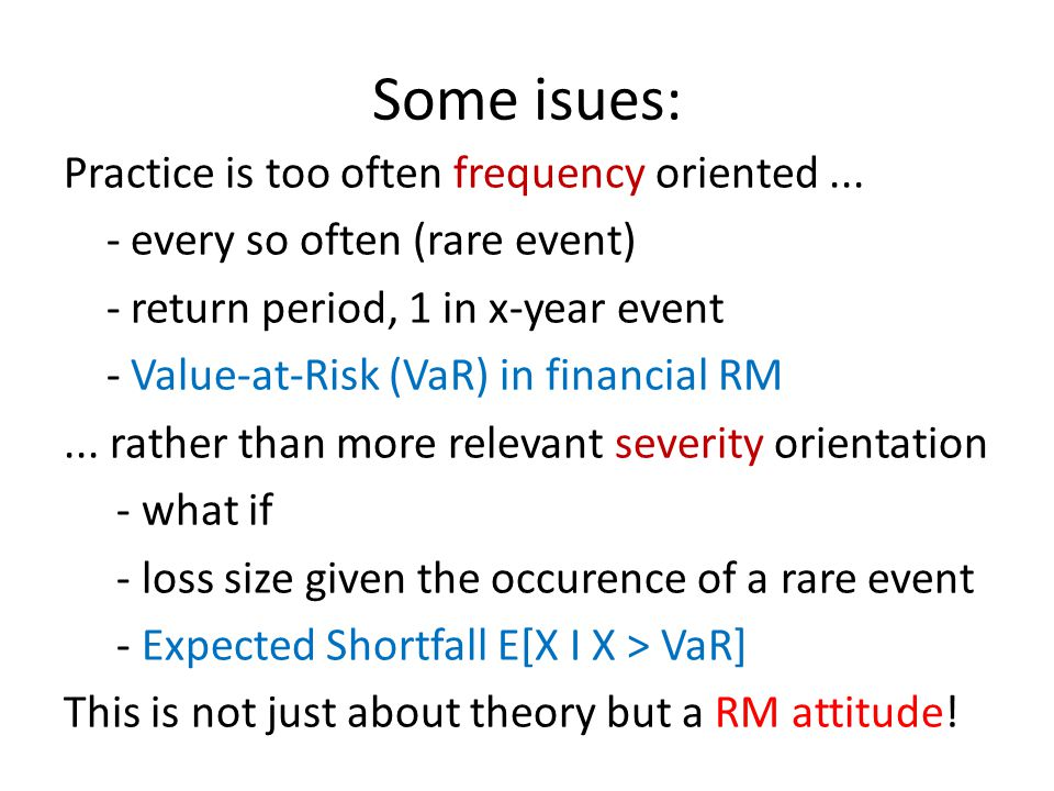 Some isues: Practice is too often frequency oriented...