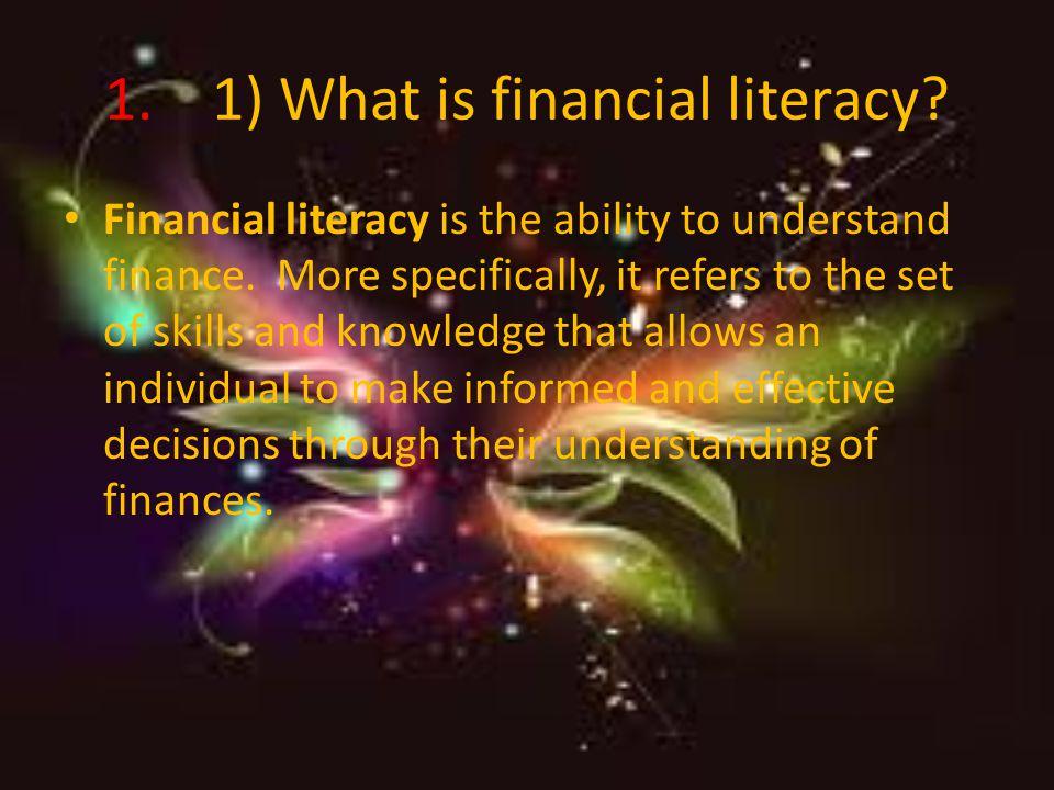 Financial Literacy Research By:Mar-Dekiata Littlejohn